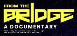"""FROM THE BRIDGE,"" A DOCUMENTARY HOSTED BY GEORGE TAKEI, TO BE UNVEILED AT  SAN DIEGO COMIC CON Thursday, July 19th in Ballroom 20 at 10:00am"