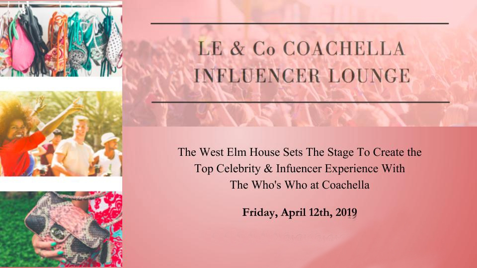 Luxury Experience & Co Announces the Ultimate Coachella Celebrity & Influencer Gifting Lounge